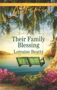 Their Family Blessing (Mississippi Hearts) (Love Inspired Series) Mass Market