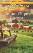 Season of Hope (Love Inspired Series) Mass Market