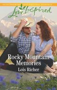 Rocky Mountain Memories (Love Inspired Series) Mass Market