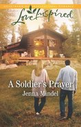 A Soldier's Prayer (Love Inspired Series) Mass Market