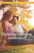 Hometown Healing (Love Inspired Series) Mass Market