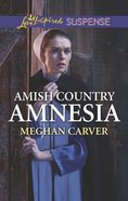 Amish Country Amnesia (Love Inspired Suspense Series) Mass Market