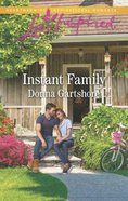 Instant Family (Love Inspired Series) Mass Market