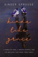 Kinda Like Grace eBook