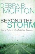Beyond the Storm eBook
