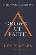 Grown-Up Faith eBook