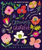 Growing Grateful: Live Happy, Peaceful, and Contented Hardback