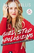 Girl, Stop Apologizing Hardback
