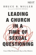 Leading a Church in a Time of Sexual Questioning eBook