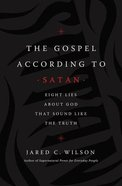 The Gospel According to Satan eBook