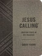 Jesus Calling: Enjoying Peace in His Presence (With Full Scriptures) (Textured Gray) Imitation Leather