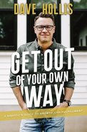 Get Out of Your Own Way eBook