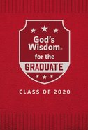 God's Wisdom For the Graduate: Class of 2020 - Red Hardback