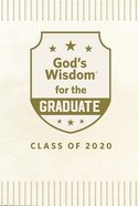 God's Wisdom For the Graduate: Class of 2020 - White Hardback