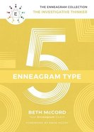 Enneagram Collection Type 5: The Investigative Thinker (Enneagram Collection) Hardback