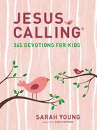 Jesus Calling: 365 Devotions For Kids (Girls Edition) Hardback