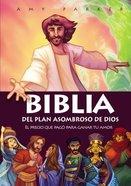 Biblia Del Plan Asombroso De Dios: El Precio Que Pago Para Ganar Tu Amor Paperback