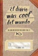 Diario Mas Cool Del Mundo, El Paperback