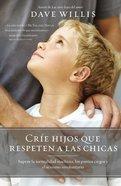 Cra Hijos Que Respeten a Las Chicas eBook