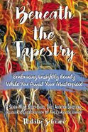 Beneath the Tapestry eBook