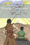 Theology For Young Christians eBook