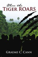When the Tiger Roars eBook