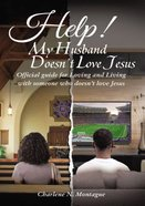 Help! My Husband Doesn't Love Jesus eBook