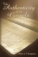 The Authenticity of the Gospels eBook