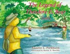 The Legend of Theodore E. Bear: Teddy Paperback