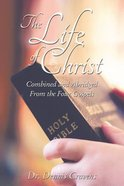 The Life of Christ eBook