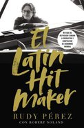 Latin Hit Maker, El eBook