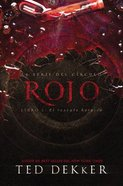 Circle #02: Rojo (#02 in Dekker Trilogy The Circle Series) Paperback