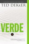Circle #00: Verde: El Comienzo Y El Fin (Dekker Trilogy The Circle Series) Paperback