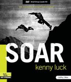 Soar - Are You Ready to Accept God's Power (8 Sessions) (Leader Kit) Pack