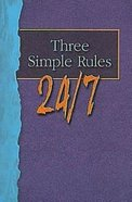 Three Simple Rules 24/7 (Student Book) Paperback