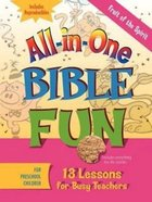 Fruits of the Spirit - Preschool (Bible Fun) (All In One Bible Fun Series) Paperback