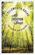 All Creation Sings Paperback