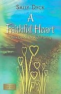 A Faithful Heart Paperback