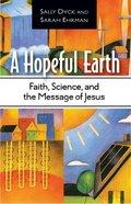 A Hopeful Earth Paperback