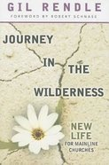 Journey in the Wilderness Paperback