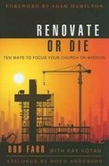 Renovate Or Die Paperback