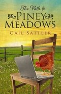 The Path to Piney Meadows Paperback