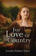For Love Or Country (#02 in The Macgregor Legacy Series) Paperback