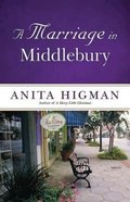 A Marriage in Middlebury Paperback