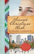 Annie's Christmas Wish (#04 in Quilts Of Lancaster County Series) Paperback