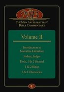 Introduction to Narrative Literature, Joshua, Judges, Ruth, 1 & 2 Samuel, 1 & 2 Kings, 1& 2 Chronicles (#02 in New Interpreters Bible Commentary Serie Hardback