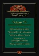 Esther, Additions to Esther, Tobit, Judith, 1 & 2 Maccabees, Wisdom of Solomon, Sirach, Introduction to Apocalyptic Literature, Daniel, Additions to D Hardback