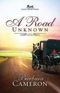A Road Unknown (#01 in Amish Roads Series) Paperback