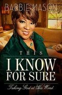 This I Know For Sure Paperback
