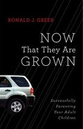 Now That They Are Grown Paperback